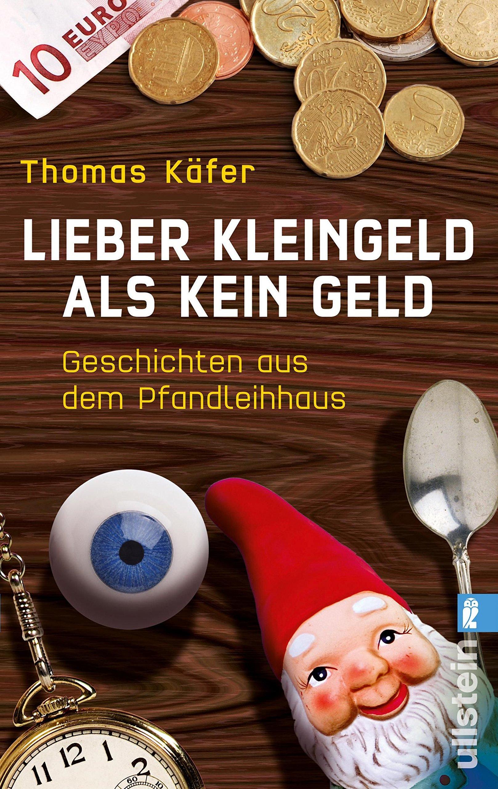 Buchcover Thomas Käfer - Lieber Kleingeld als kein Geld